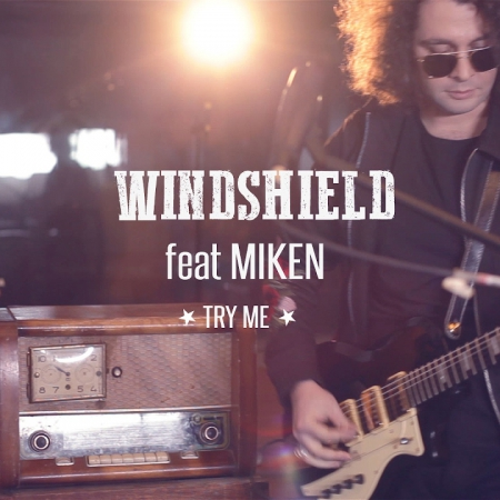 Windshield feat. Miken - Try me